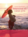 Mamma till varje pris (eBook)